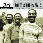 20th Century Masters - The Millennium Collection: The Best of Toots &amp; The Maytals